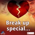 Break Up Special