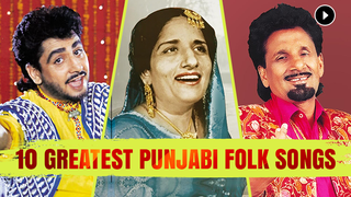 Play 10 Greatest Punjabi Folk Songs Songs Online for Free or