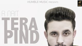 Tera Pind by R Nait - Download, Play MP3 Online Free | Wynk