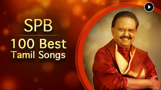 Play SPB : 100 Best Tamil Songs Songs Online for Free or