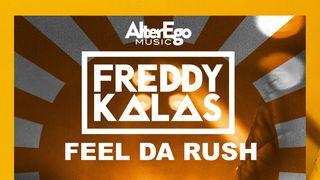 feel da rush