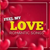 Feel My Love Telugu Romantic Hits Songs Play Songs Online Or