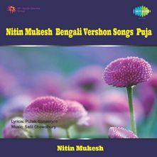 NITIN MUKESH - BENGALI VERSHON SONGS - PUJA Songs Download