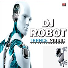TRANCE MIX by Instrumental (DJ ROBOT TRANCE MUSIC) - Download, Play