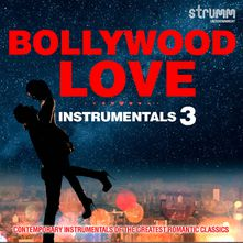 Bollywood Love Instrumentals 3 Songs Download MP3 or Listen