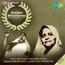 Kaisi Bajai Ri Sham-Thumri by Rasoolan Bai (Golden Milestones- Badi