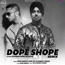 Dope Shope Remix by Deep Money - Download, Play MP3 Online Free | Wynk