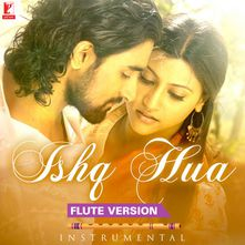 Ishq Hua Flute Version Instrumental By Instrumental Soulful