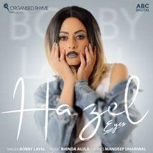 Hazel Eyes Koka By Bobby Layal Download Play Mp3 Online Free Wynk