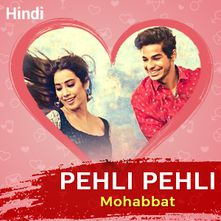 Play Pehli Pehli Mohabbat Songs Online for Free or Download MP3   Wynk