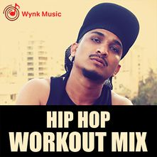 Workout Mix Songs - Play songs Online or Download mp3 on Wynk