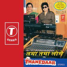 Tamma Tamma Loge by Anuradha Paudwal (Thanedaar) - Download, Play