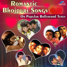 Romantic Bhojpuri Song On Bollywood Tune Songs Download MP3