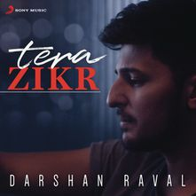 Tera Zikr By Darshan Raval Download Play Mp3 Online Free Wynk