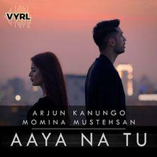 Aaya Na Tu By Arjun Kanungo Download Play Mp3 Online Free Wynk