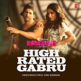 High Rated Gabru Mp3 Song Download By Guru Randhawa Nawabzaade Wynk