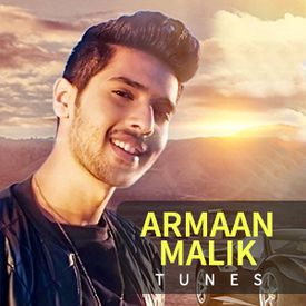 Play Armaan Malik Tunes Songs Online For Free Or Download Mp3 Wynk