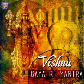 Vishnu Gayatri Mantra by Ketaki BhaveJoshi - Download, Play