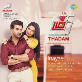 Inayae by Sid Sriram (Thadam) - Download, Play MP3 Online