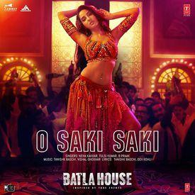 O Saki Saki by B Praak (Batla House) - Download, Play MP3