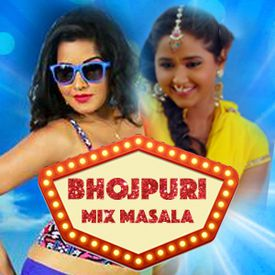 Play Bhojpuri Mix Masala Songs Online for Free or Download