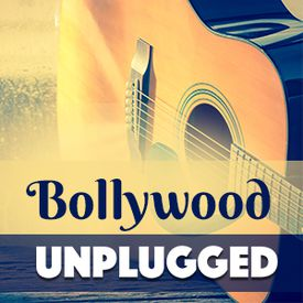 Play Bollywood Unplugged Songs Online for Free or Download