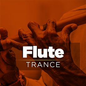 Flute Trance Songs Download MP3 or Listen Free Songs Online
