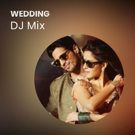 Play Wedding DJ Mix Songs Online for Free or Download MP3 | Wynk
