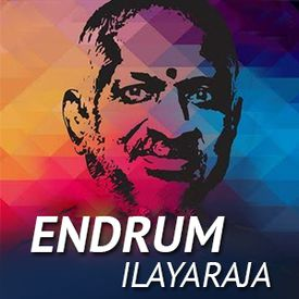 Play Endrum Ilayaraja Songs Online for Free or Download MP3