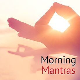 Play Morning Mantras Songs Online for Free or Download MP3
