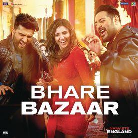 Bhare Bazaar by Vishal Dadlani (Namaste England) - Download
