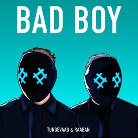 Bad Boy (feat  Luana Kiara) by Tungevaag Raaban - Download